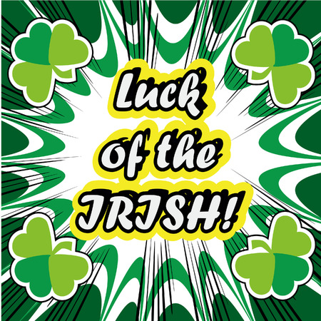 lucky clover: boom Happy St Patricks day card with lucky clover, ornaments typography font type in pop art retro style Stock Photo