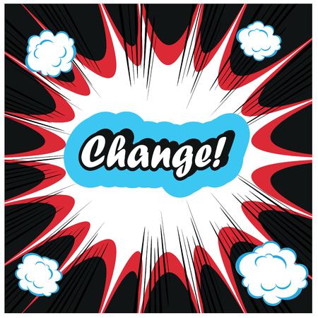 change concept: Change - management concept  word on retro pop art boom background