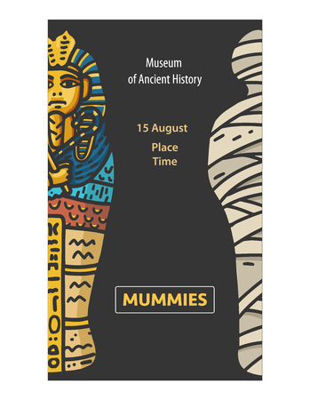 Design of poster with Vector hand drawn Illustration of Pharaon Tutankhamun sarcophagus and Bandaged Mummy with text block on the black background.