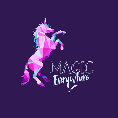 Unicorn in geometric Low Poly style . Vector hand drawn Inspirational illustration for print, banner, poster. Magic everywhere motivational lettering