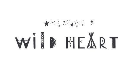 Wild Heart vector Lettering. Boho inspirational tribal typography concept, poster, tattoo 写真素材 - 120880242