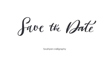 Save the date. Brushpen handwritten calligraphy. Vector hand drawn Script Lettering for invitations and greeting cards