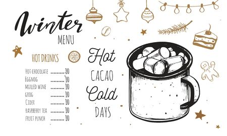 Hot drinks Winter Menu. Design template includes different hand drawn illustrations and Brushpen Lettering. Beverages, drinks and christmas elements. Cacao mug, Hot chocolate