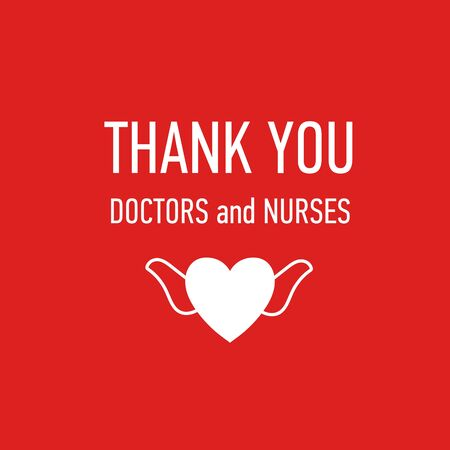 Thank you Doctors and Nurses vector hand drawn poster with symbol of love, brave heart and gratitude to all workers of medicine. Coronavirus, COVID-19, pandemic quote Illustration