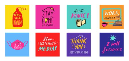 Coronavirus, Covid-19 vector hand drawn positive quotes set, Stay Home , dont panic, wash you hands, work online etc. Pandemic protection Lettering poster, calligraphy. Quarantine positive slogans Illustration