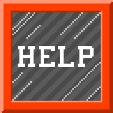 "Help message written inside a ""in case of emergency, break glass"" box, in a 8-bit pixel-art style Illustration"