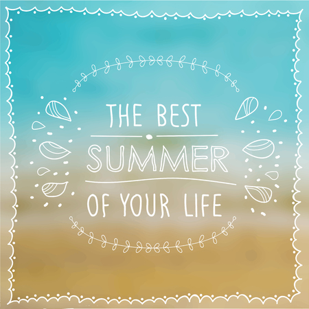 drow: Posterthe best summer of your life on the background of the beach and sea