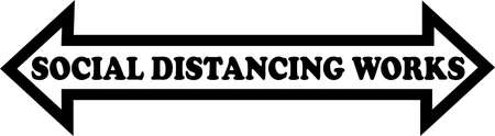 Social distancing works written in a black arrow pointing in both directioins with a white background.