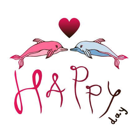 pink dolphin: Two Dolphins Love with lettering Happy day. Valentines Day vector cartoon illustration. Illustration