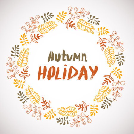 holly day: Autumn holiday background. Circle hand drawn frame. Colorful banner with leaves. vector design