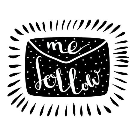 admirer: Follow me letter. Handwritten icon. Blog banner. Vector illustration