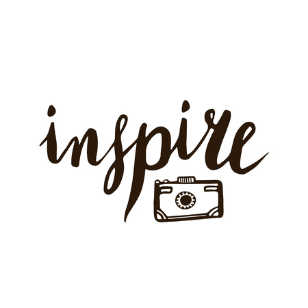 inspire: Inspire calligraphic lettering with photo camera for cards, poster