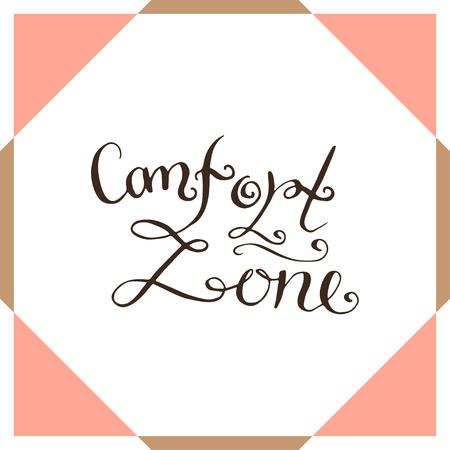 comfort: Comfort zone. Handwriting vector poster