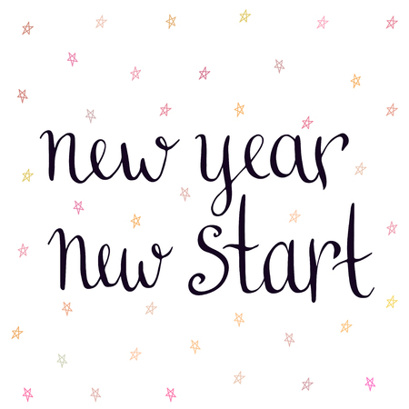 new start: New Year new start. Inspirational and motivational handwritten quote. Vector illustration
