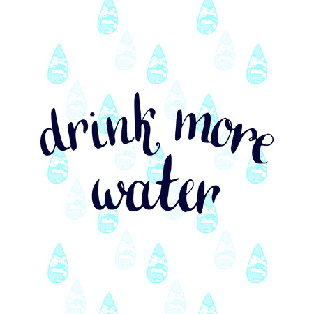 Drink more Water. Handwritten motivation poster. Ilustração