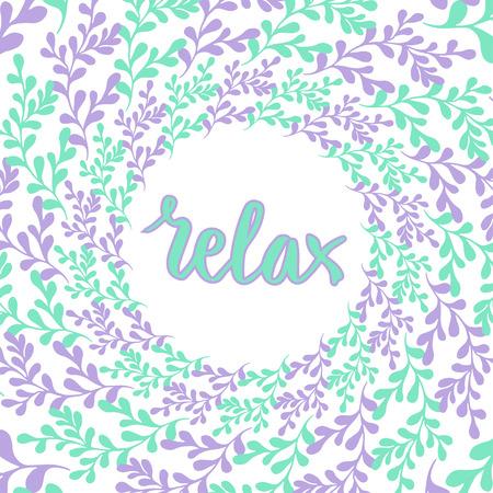 Dibujado a mano marco de la naturaleza. Círculo del vector de fondo con las letras Relax. Decoración en colores pastel lindo.
