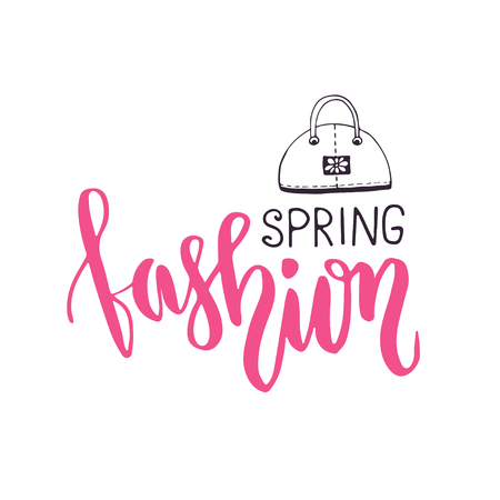 spring fashion: Spring fashion. Fashionable phrase in brush lettering style. Vector hand lettering with cute bag Illustration