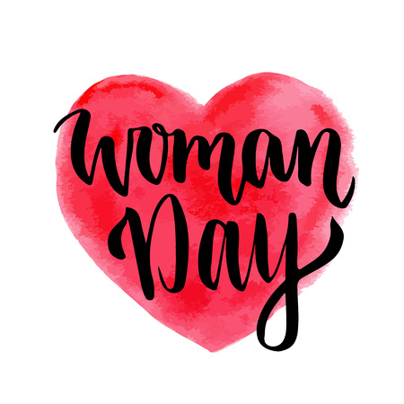 8 march: Woman Day hand drawn lettering on heart background. 8 march greeting card. International holiday.