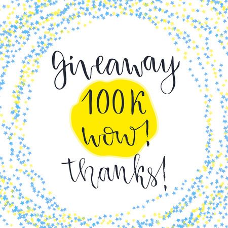 giveaway: Social media icon. lettering with text Giveaway 100k Wow Thanks. Blog icon. Illustration