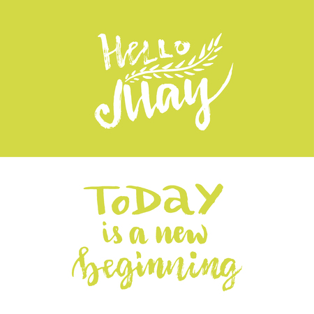 beginning: Hand vector lettering. Hello May. Today is a new beginning. Vector blog icon or banner.