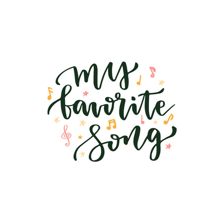 blog icon: My favorite song. Hand lettering about music. Lettering vector poster for blog icon or banner.