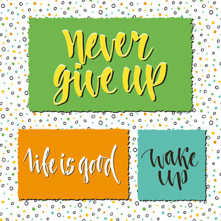phrases: Lettering set of postcards, stickers or banners. Vector design. Inspirational and motivational phrases. Illustration