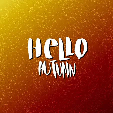 hi back: Abstract orange texture background. Hello Autumn vector poster, banner, card with lettering.