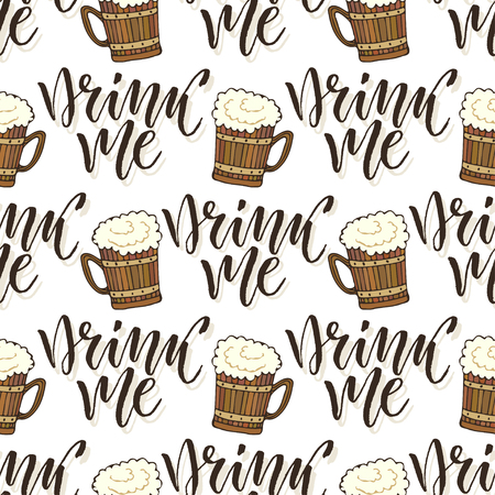 drink me: Beer mugs seamless pattern. October fest background. Drink me calligraphy text Illustration