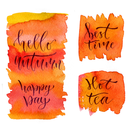 inspiring: Watercolor calligraphy cards. Printable poster with phrases - hello autumn, happy day, best time and hot tea.