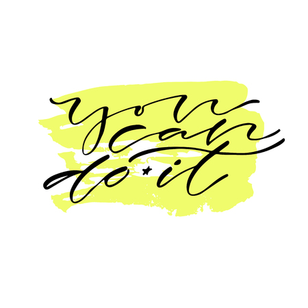 You can do it. Handwritten positive quote to printable home decoration, greeting card, t-shirt design. Calligraphy vector illustration Illustration