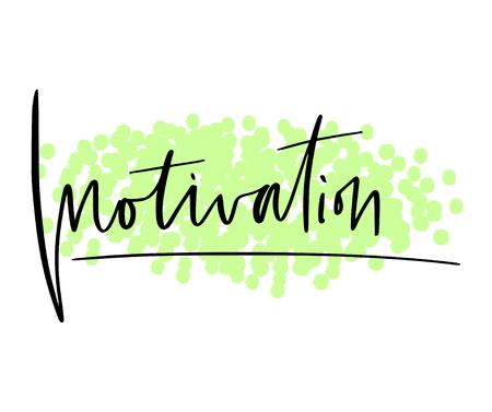 Motivation calligraphy print. Typographic poster design. Handwritting motivational vector print