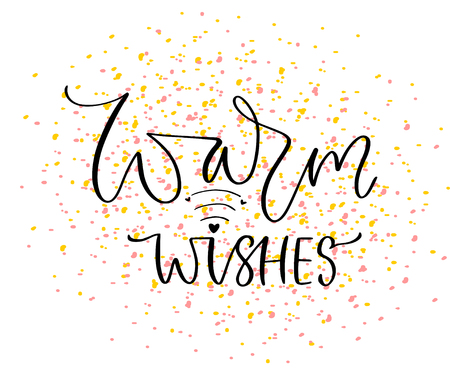 Warm wishes card. Typographic poster vector design. Celebration card print