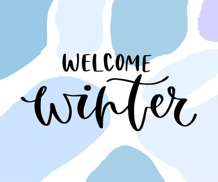 Welcome Winter greeting card on blue background. Printable quote template. Calligraphic vector poster