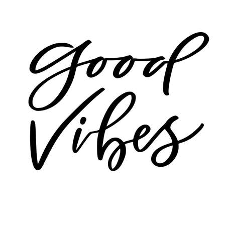 Hand lettering poster. Good vibes. Motivational calligraphy. Creative poster design. 일러스트