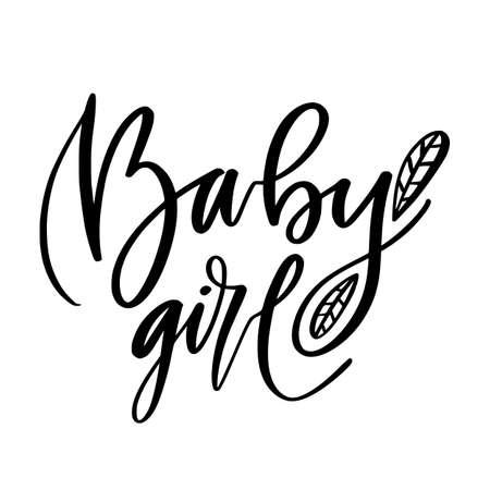 Baby girl print. Modern calligraphy design. Childish t-shirt template