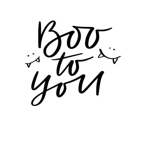 Hand lettering poster. Halloween handwritten concept - Boo to you 일러스트