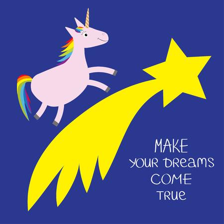 Comet flame with star. Unicorn Make your dreams come true. Quote motivation calligraphic inspiration phrase.  Lettering graphic Blue background Flat design  Ilustração