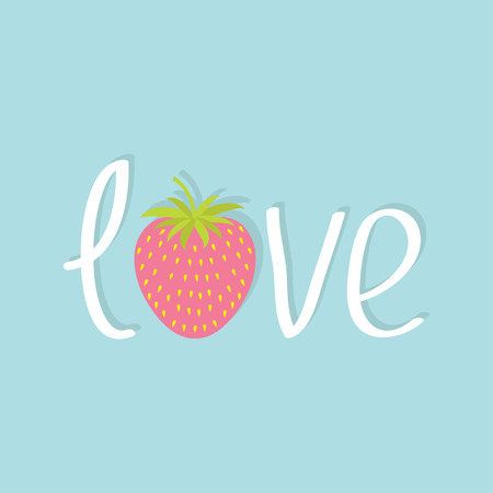 dates fruit: Word Love with strawberry and leaf. Flat design Happy Valentines day card. Blue background. Vector illustration