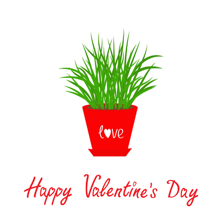 green plants: Happy Valentines Day. Grass Growing in red flower pot Icon Isolated Love White background Flat design. Vector illustration