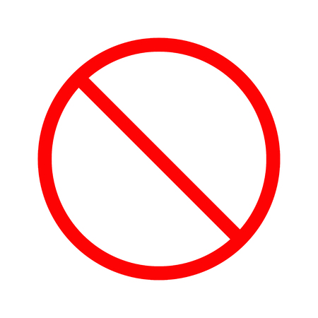 Prohibition no symbol Red round stop warning sign Isolated on white background.  Template  Flat design style Vector illustration