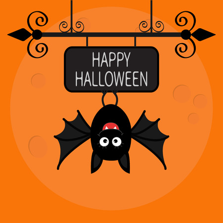 bat animal: Happy Halloween card. Cute cartoon hanging bat. Animal character. Baby illustration collection. Wrought iron sign board. Big moon. Flat design. Orange background. Vector illustration