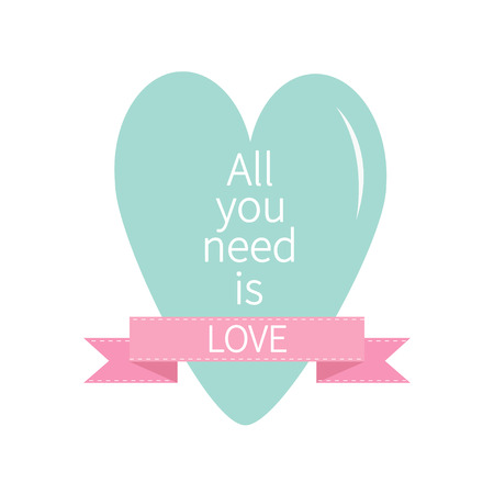 All You Need is Love Lettering with bue heart and pink ribbon. Print, poster, greeting card. Flat design. Vector Illustration