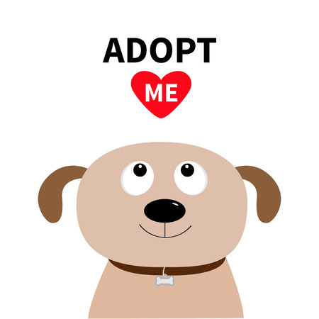 Adopt me. Dont buy. Dog face. Pet adoption. Puppy pooch looking up to red heart. Flat design style. Help homeless animal concept. Cute cartoon character. White background. Isolated. Vector Illustration
