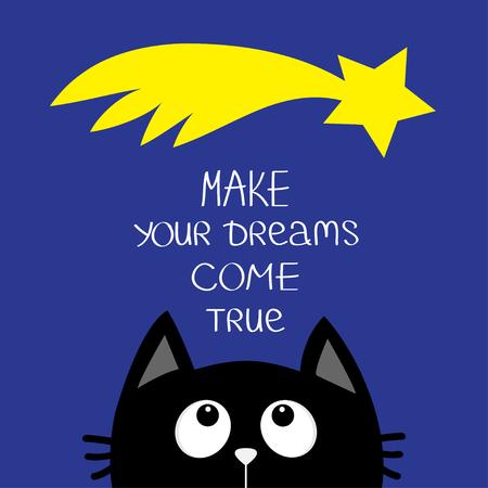 Gato negro que mira para arriba al cometa de la estrella. Haz tus sueños realidad. Frase caligráfica de la inspiración de la motivación de la cotización. Letras Personaje de dibujos animados lindo. Animal de kawaii Plano de fondo azul aislado Vector Ilustración de vector