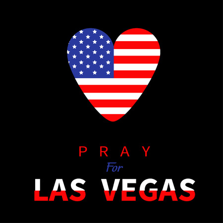 nevada: American flag heart. Pray for Las Vegas Nevada text. Tribute to victims of terrorism attack mass shooting in LV October 1, 2017. Helping support concept. Flat design. Black background. Vector