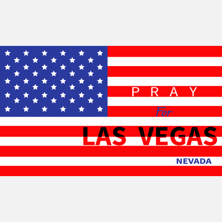 nevada: Pray for Las Vegas Nevada. American flag. Tribute to victims of terrorism attack mass shooting in LV October 1, 2017. Support for volunteering. Helping concept. Flat design. White background. Vector