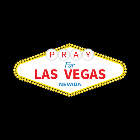 nevada: Welcome to Las Vegas sign. Pray for LV Nevada. October 1, 2017. Tribute to victims of terrorism attack mass shooting.. Support for volunteering. Helping concept. Flat design. Black background. Vector