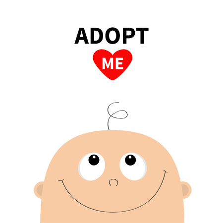 Adopt me. Baby shower greeting card. Kid face looking up. Illustration