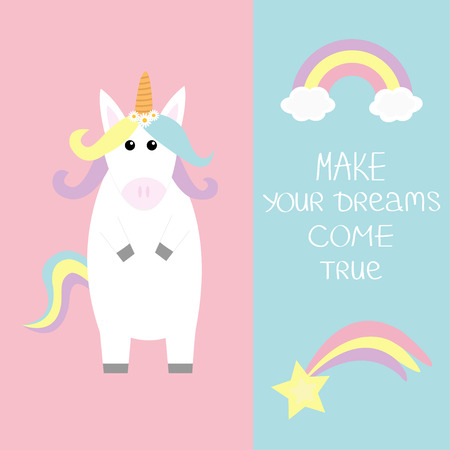 Unicorn Rainbow clouds Comet falling star. Make your dreams come true. Quote motivation calligraphic inspiration phrase. Lettering. Pastel color. Flat lay design. Funny horse. Blue background Vector Stock Illustratie