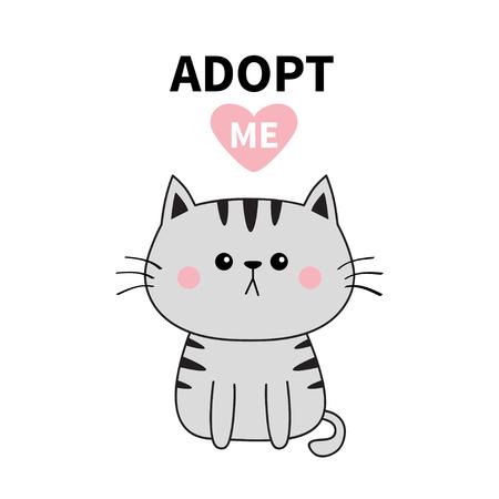 Sagoma di gatto grigio. Adottami. Cuore rosa. Adozione di animali domestici. Animale kawaii. Simpatico personaggio dei cartoni animati del gattino. Gattino divertente. Aiuta gli animali senzatetto Design piatto. Sfondo bianco Illustrazione vettoriale